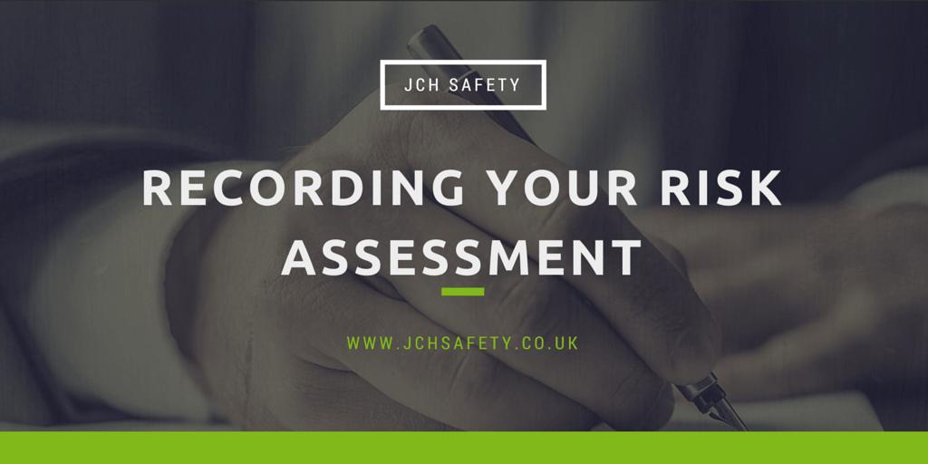 Recording a Risk Assessment
