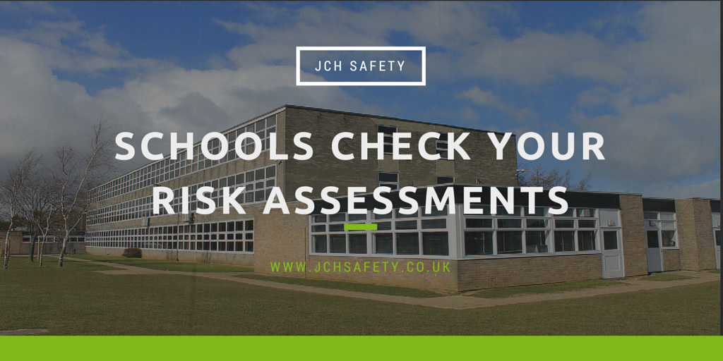 Schools Check Your Risk Assessments