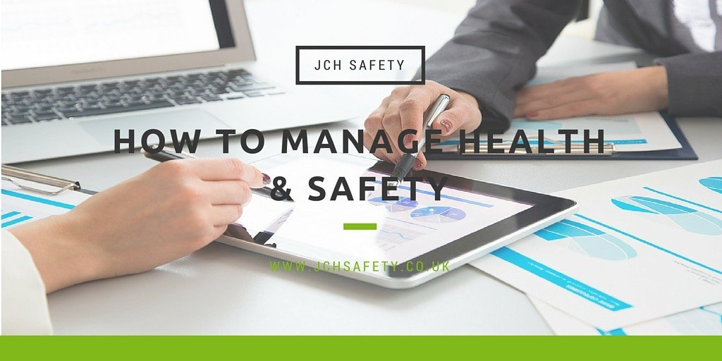 How to Manage Health & Safety